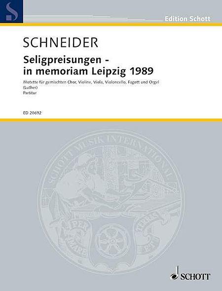 Die Seligpreisungen - In Memoriam Leipzig 1989