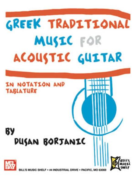 Greek Traditional Music for Acoustic Guitar