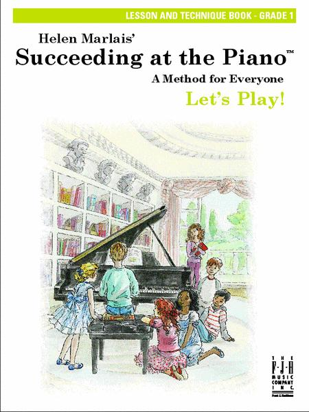 Succeeding at the Piano Lesson and Technique Book - Grade 1