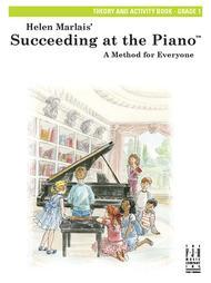 Succeeding at the Piano Theory and Activity Book - Grade 1