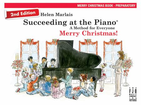 2nd Edition Succeeding at the Piano Merry Christmas Book - Preparatory