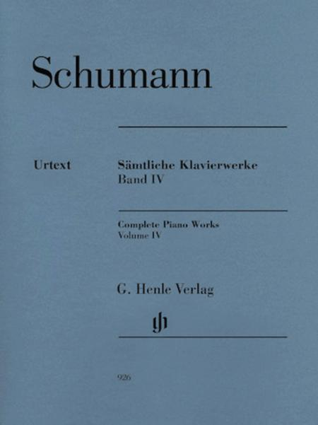 Complete Piano Works Volume IV