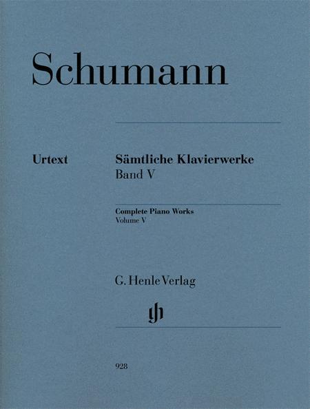 Complete Piano Works Volume V