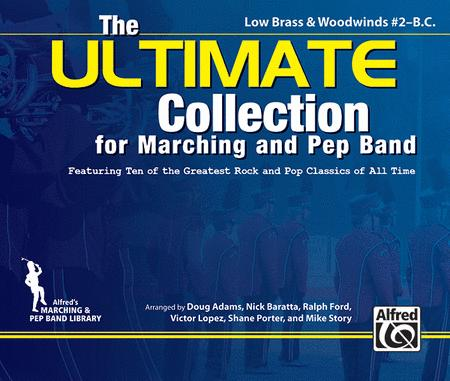 The ULTIMATE Collection for Marching and Pep Band