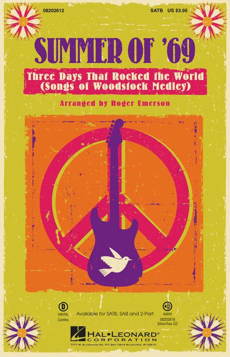 Summer of '69 - Three Days That Rocked the World
