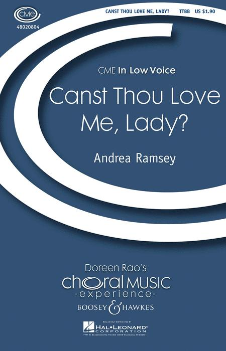 Canst Thou Love Me, Lady?