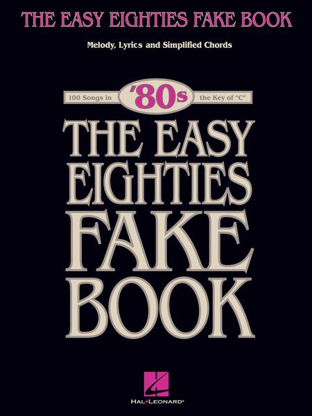 the easy eighties fake book sheet music by various sheet music plus
