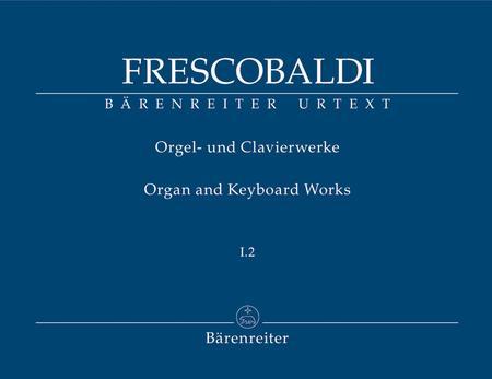Toccate e Partite dintavolatura di cimbalo...libro primo (Rom, Borboni, 1615, 21616)