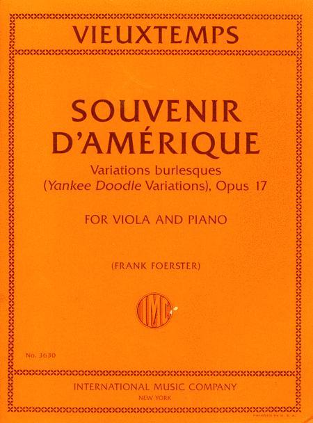 Souvenir d'Amerique, Variations burlesques (Yankee Doodle Variations), Opus 17