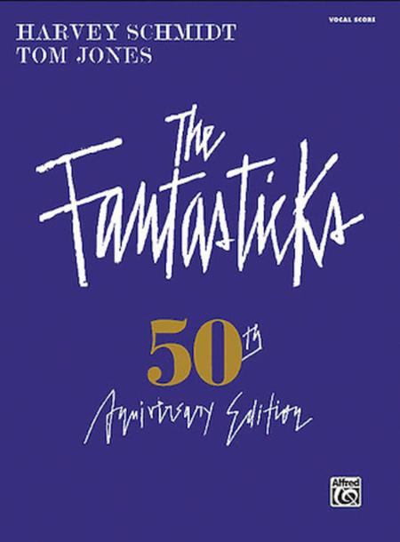 The Fantasticks - Complete Vocal Score