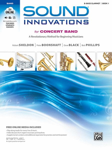 Sound Innovations for Concert Band, Book 1 (Bass Clarinet)