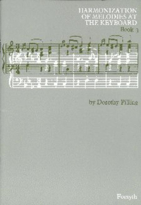 Harmonization of Melodies at the Keyboard Book 3