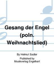 Gesang der Engel (poln. Weihnachtslied)