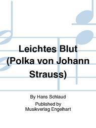 Leichtes Blut (Polka von Johann Strauss)