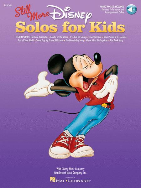 Still More Disney Solos for Kids