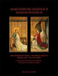 Alma Redemptoris Mater / Ave Regina coelorum / Regina coeli / Ave maris stella