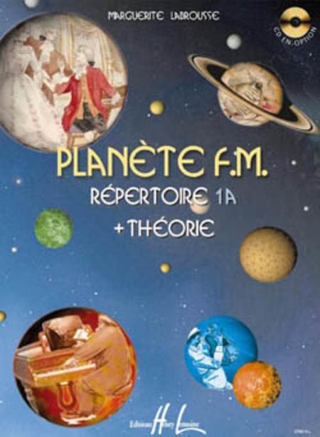 Planete FM - Volume 1A - repertoire et theorie