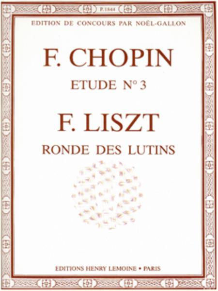 Etude Op. 10 No. 3 Tristesse - Ronde des lutins