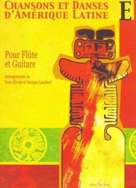 Chansons et danses d'Amerique latine - Volume E