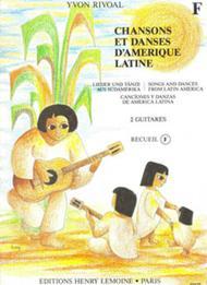 Chansons et danses d'Amerique latine - Volume F