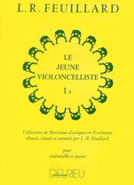 Le jeune violoncelliste - Volume 1A