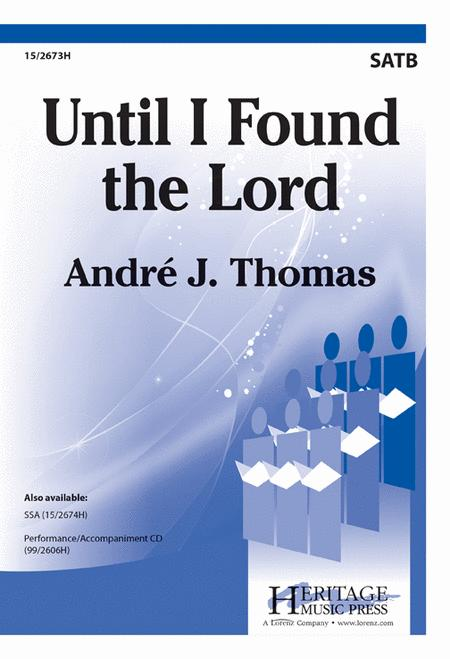 Until I Found the Lord
