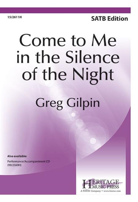 Come to Me in the Silence of the Night