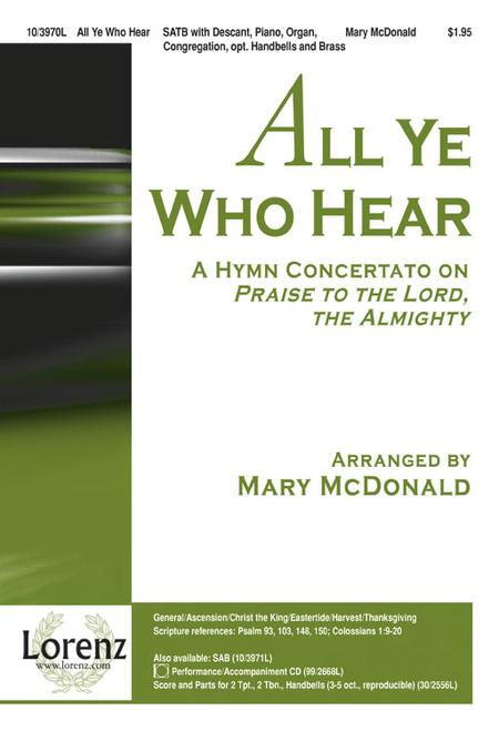 All Ye Who Hear