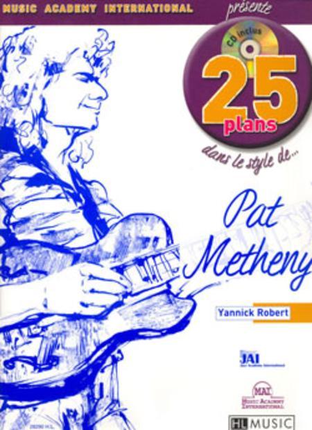 25 Plans Dans Le Style De - Pat Metheny
