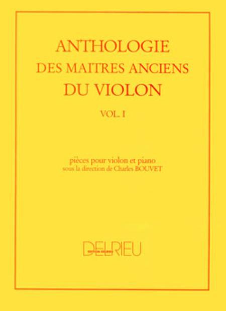 Anthologie des maitres anciens du violon - Volume 1