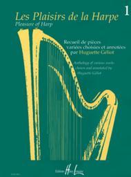 Les Plaisirs de la harpe - Volume 1