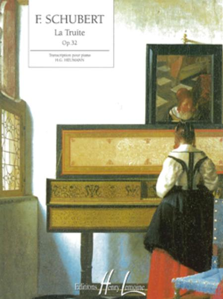 La Truite Op. 32