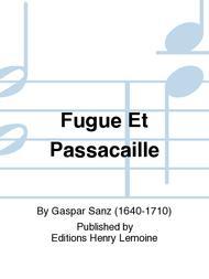 Fugue Et Passacaille
