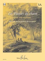 Les Plaisirs du chant - Volume 3A