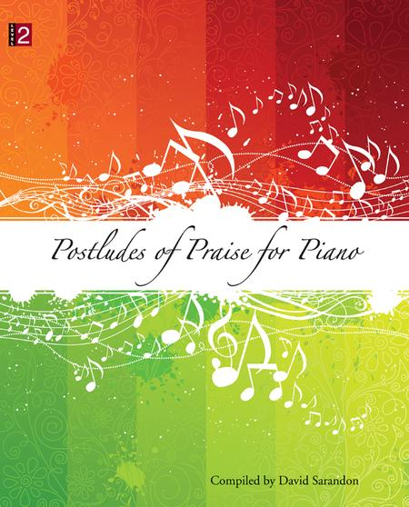 Postludes of Praise for Piano