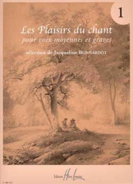 Les Plaisirs du chant - Volume 1