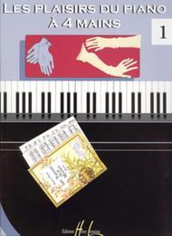 Les Plaisirs du piano a 4 mains - Volume 1