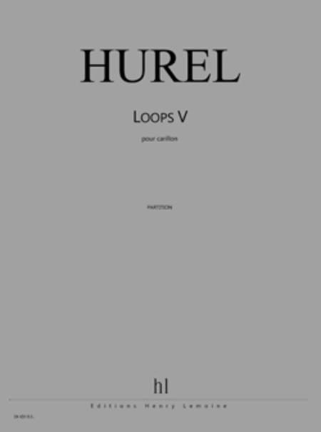 Loops V