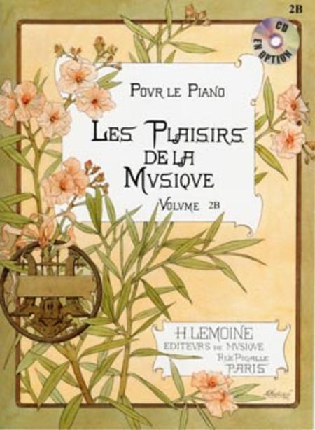 Les Plaisirs de la musique - Volume 2B