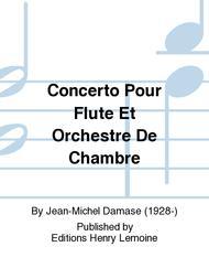 Concerto Pour Flute Et Orchestre De Chambre