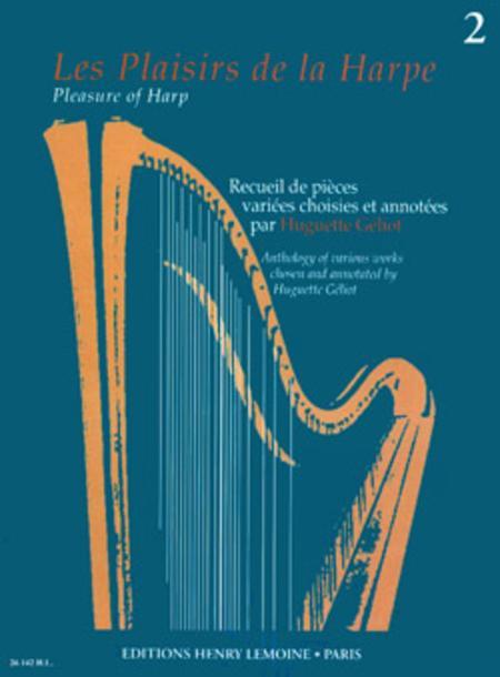Les Plaisirs de la harpe - Volume 2