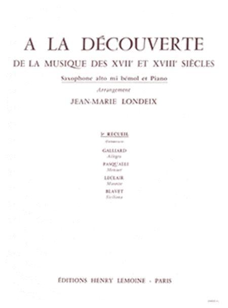 A La decouverte de la musique des 17deg et 18deg siecles - Volume 3