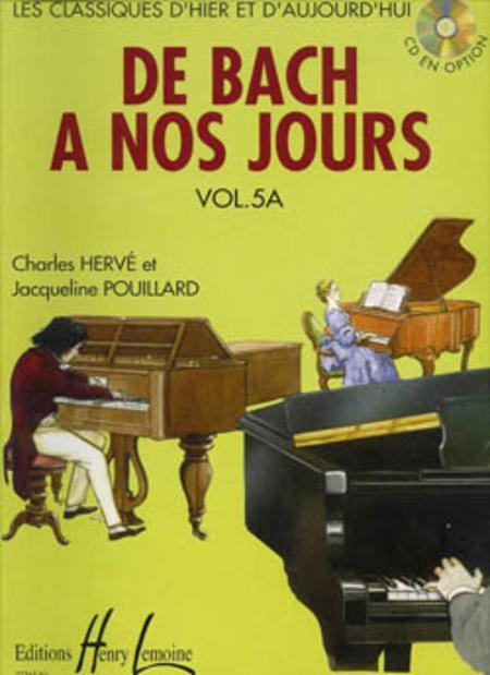 De Bach a nos jours - Volume 5A