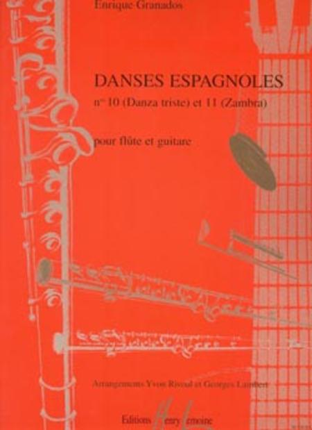 Danses espagnoles No. 10 Danza triste et No. 11 Zambra