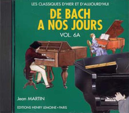 De Bach a nos jours - Volume 6A