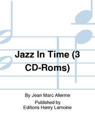 Jazz In Time (3 CD-Roms)