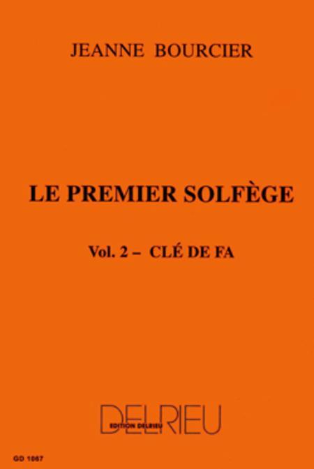 Premier solfege - Volume 2 - Cle de Fa