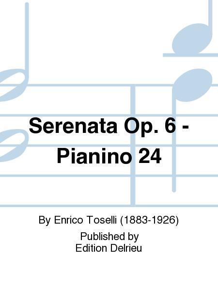 Serenata Op. 6 - Pianino 24