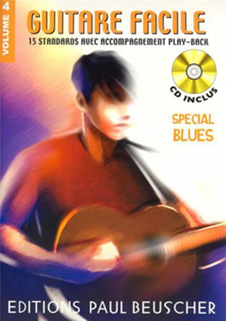 Guitare facile - Volume 4 special blues
