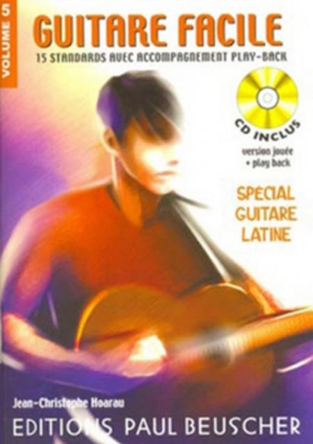 Guitare facile - Volume 5 special latin